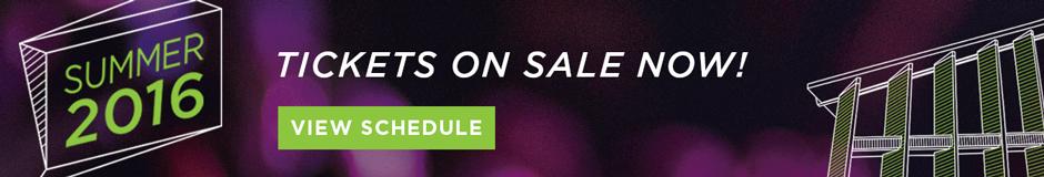 Summer 2016 Buy Tickets